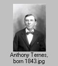 Anthony Ternes, born 1843 TT